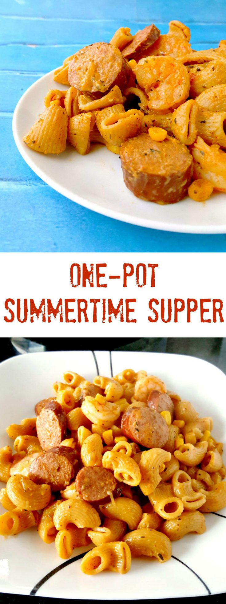 One-Pot Summertime Supper reminds me of summers on the beach cooking up a Lowcountry Boil. Shrimp, sausage, and corn are simmered with pasta in this delicious, one pot meal.