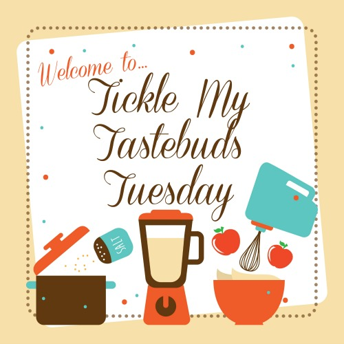 Tickle My Tastebuds Tuesday – Our Daily Bread Version