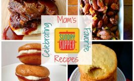 Sunday Supper Celebrates Mom's Favorite Recipes this Sunday