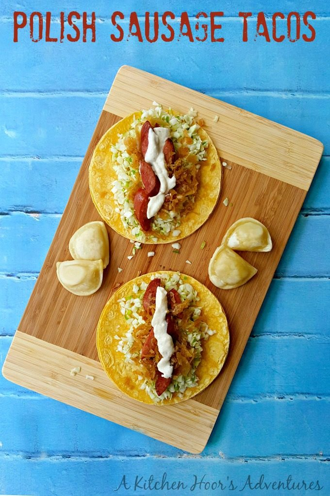 Taking the taco to Poland with these delicious Polish Sausage Tacos.