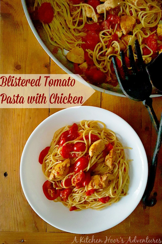Blistered Tomato Pasta with Chicken