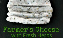 Did you know you can make cheese with just two ingredients Farmer's Cheese with Fresh Herbs is so easy to make, you'll wonder why you didn't make your own cheese a long time ago! #DairyMonth