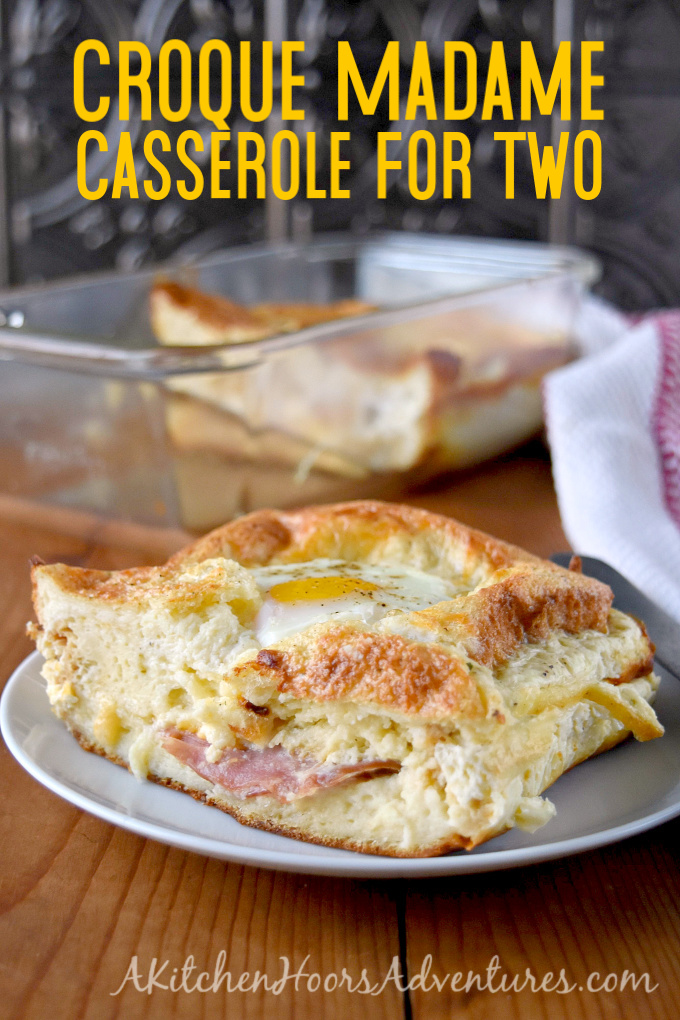 A casserole version of the traditional sandwich, this Croque Madame Casserole for Two is just as delicious. It's easy to throw together, can be made ahead of time, and easily doubled or tripled with ease. #BrunchWeek