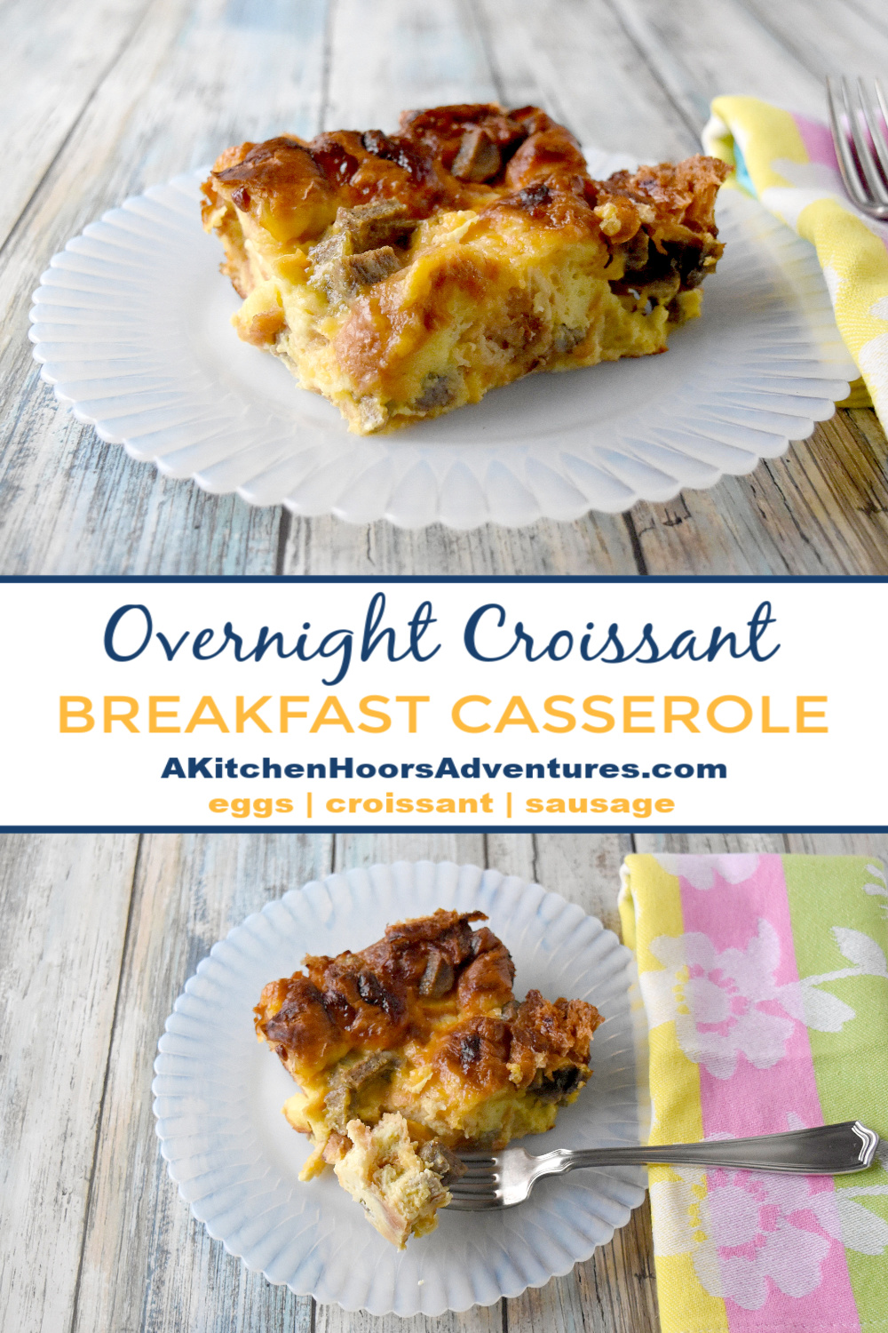 Sausage, Egg, and Cheese Croissant Casserole has just a few ingredients, comes together easily, can be made ahead, and TASTES AWESOME!